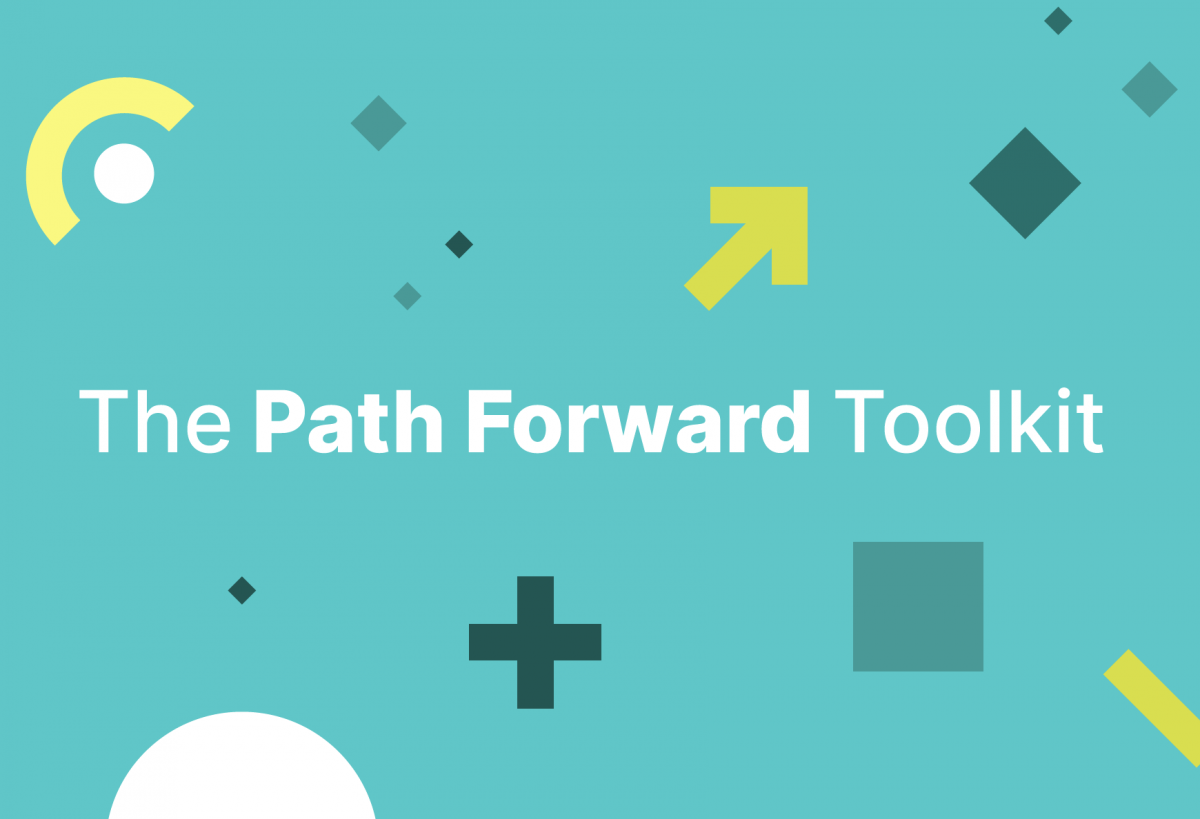The Path Forward Toolkit